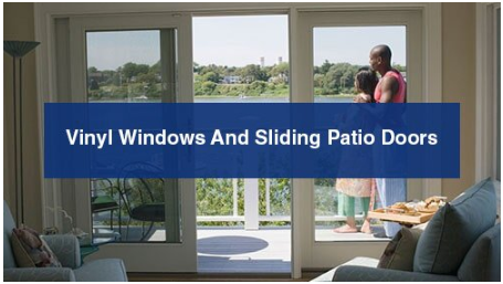 Vinyl Windows And Sliding Patio Doors