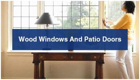 Wood Windows and Patio Doors